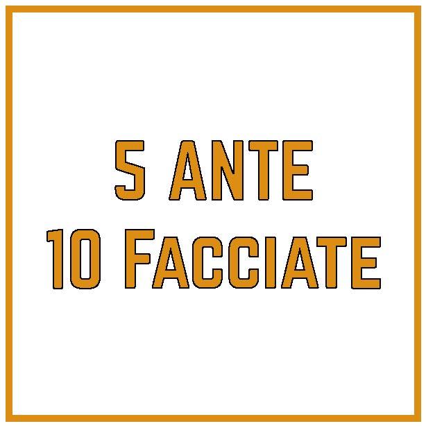 5 ante 10 facciate
