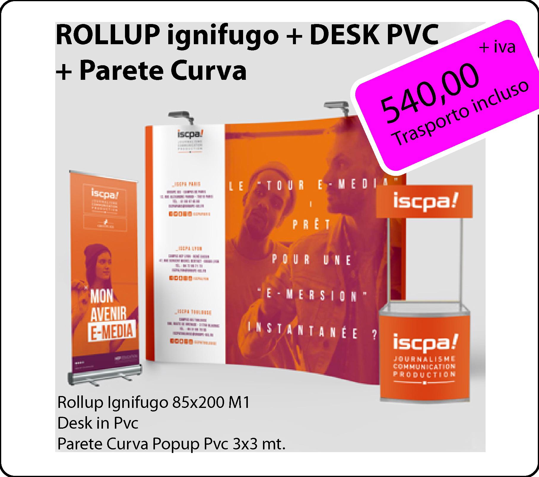 Pack 4 - Rollup + Desk pvc + Parete Curva