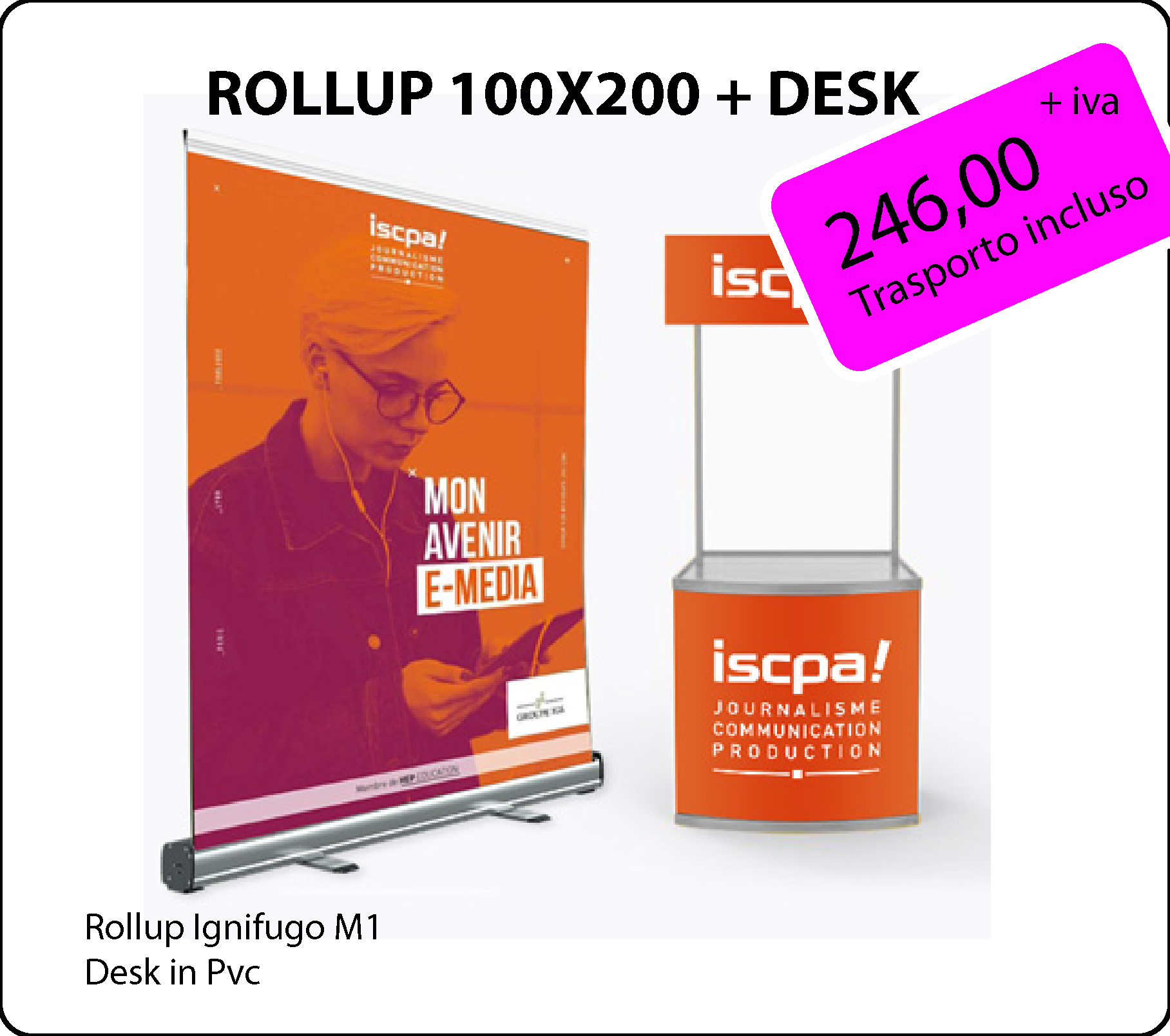 Pack 2 - Rollup 100 + Desk pvc